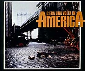 movies Once Upon a Time in America epic crime film directed Sergio Leone Robert De Niro James Woods Elizabeth McGovern roles screenplay movie Leonardo Benvenuti Piero de Bernardi Enrico Medioli Franco Arcalli Ferrini The Hoods Harry Grey prohibition time New York organised crime members criminal life competition betrayal Ennio Morricone The Godfather
